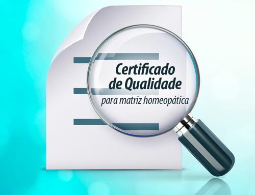 Certificados de Qualidade para Matrizes Homeopáticas