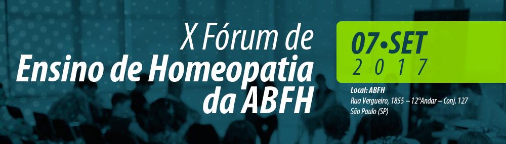 X Fórum de Ensino de Homeopatia da ABFH